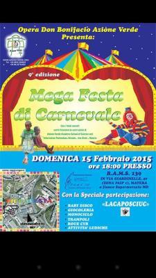 Mega Festa di Carnevale – 9° edizione - 15 Febbraio 2015 - Matera