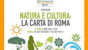 NATURA E CULTURA: LA CARTA DI ROMA  - Matera