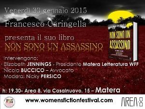 Non sono un assassino di Francesco Caringella - Matera