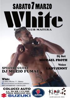 Notte da Sogno al White  - Matera