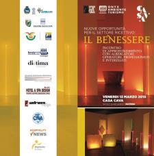 Nuove opportunità per il settore ricettivo: il benessere - 13 Marzo 2015 - Matera