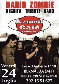 Radio Zombie - Negrita Tribute Band  - 24 Luglio 2015 - Matera