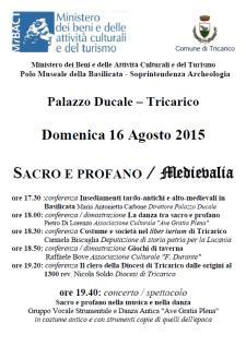 Sacro e profano/Medievalia - 16 Agosto 2015 - Matera