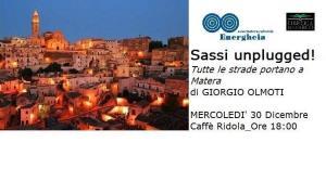 Sassi unplugged - Tutte le strade portano a Matera - Matera