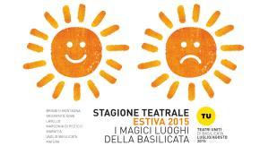 Teatri Uniti di Basilicata - Stagione Estiva - Matera
