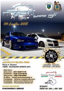 Tuning Racers Summer Night . 4 Luglio 2015 - Matera