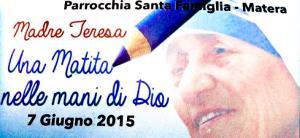 Una matita nelle mani di Dio - Musical Madre Teresa - 7 Giugno 2015 - Matera