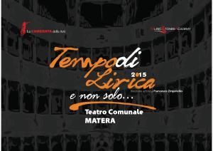 """V^ edizione della stagione concertistica """"Tempo di lirica e non solo""""  - Matera"""