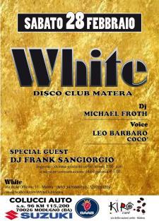 Weekend al White - 28 Febbraio 2015 - Matera