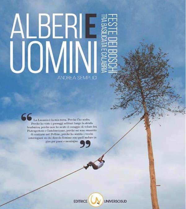 Alberi e Uomini – Feste dei boschi fra Basilicata e Calabria  di Andrea Semplici
