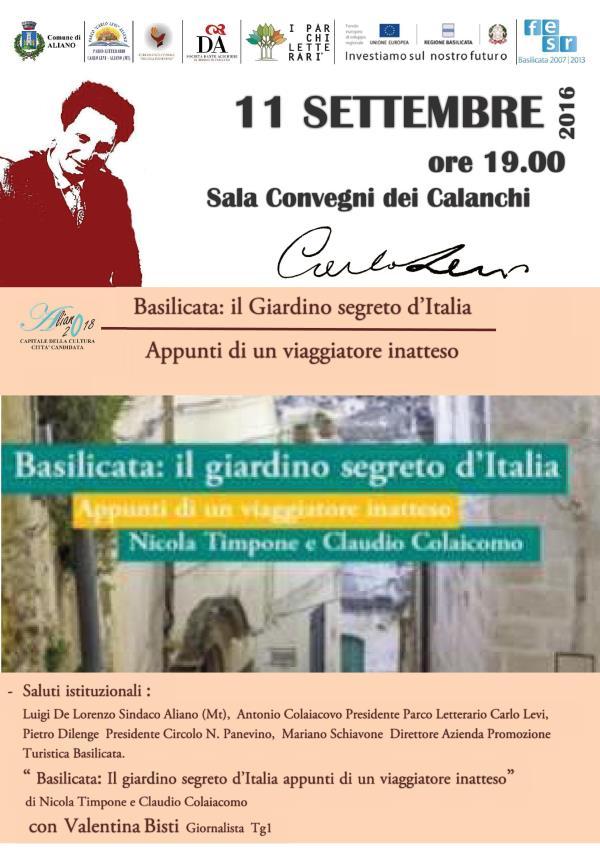 Basilicata: il Giardino segreto d´Italia. Appunti di un viaggiatore inatteso - 11 settembre 2016