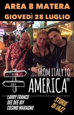From Italy to America - 28 Luglio 2016