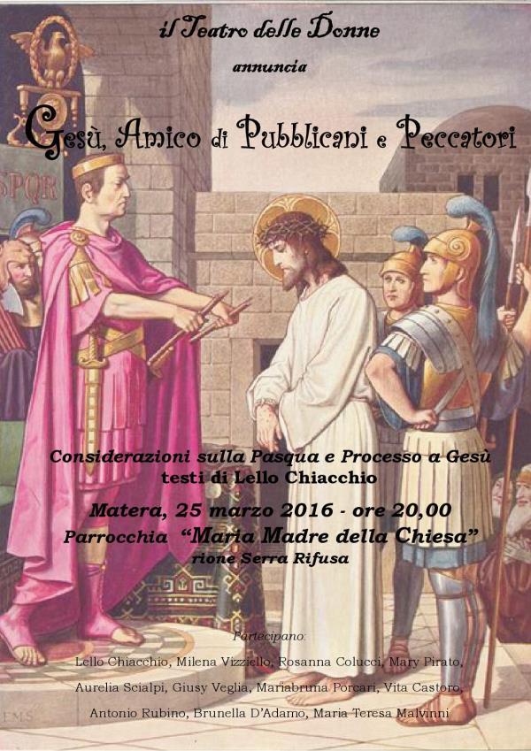 Gesù, amico di pubblicani e peccatori - 25 Marzo 2016