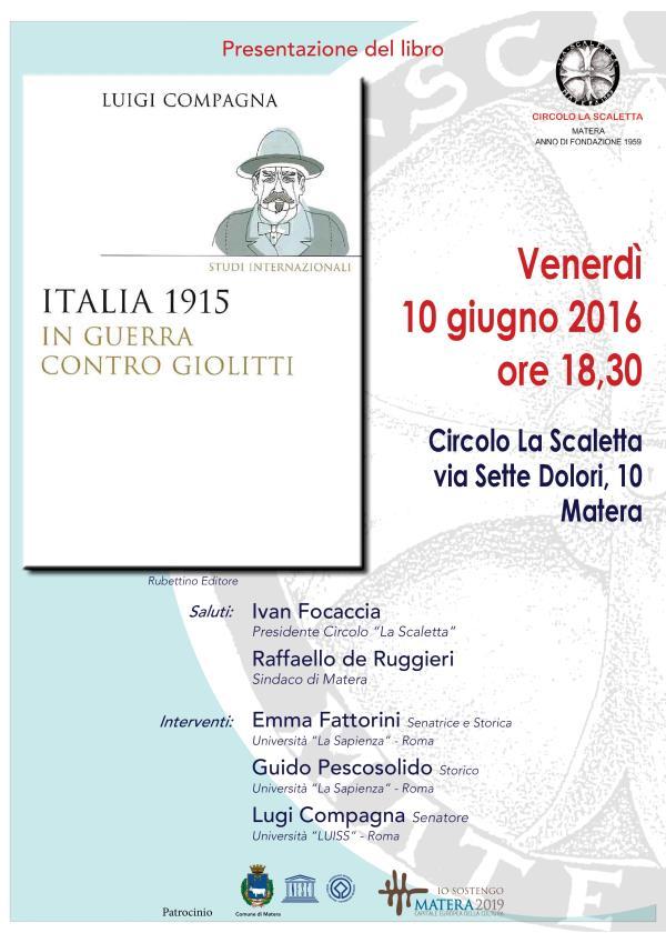 Italia 1915. In guerra contro Giolitti - 10 Giugno 2016