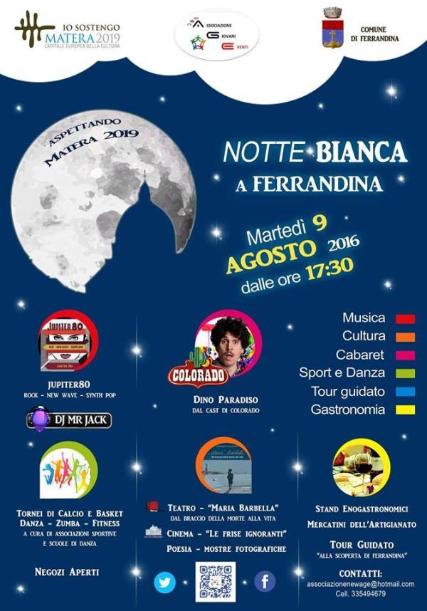 Notte bianca 2016 a ferrandina evento culturale ferrandina for Notte bianca udine 2016