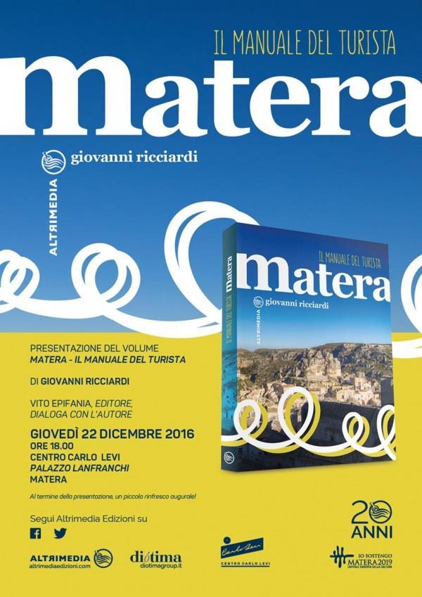 """Presentazione di """"Matera. Il manuale del turista"""""""