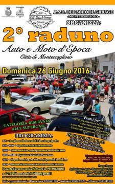 2° Raduno Auto e Moto d'Epoca - 26 Giugno 2016 - Matera
