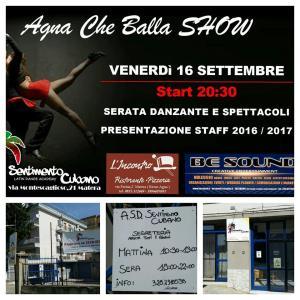 Agna che balla Show - 16 settembre 2016 - Matera