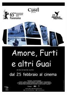 AMORE, FURTI E ALTRI GUAI - Il Cineclub  - Matera