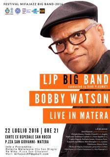 Bobby Watson & LJP Big Band  - 22 Luglio 2016 - Matera