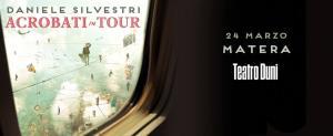 Daniele Silvestri in tour - 24 Marzo 2016 - Matera