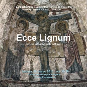 Ecce Lignum - Matera