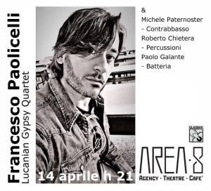 FRANCESCO PAOLICELLI - Lucanian Gypsy Quartett - Matera