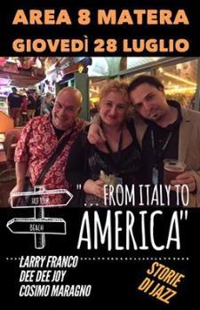 From Italy to America - 28 Luglio 2016 - Matera