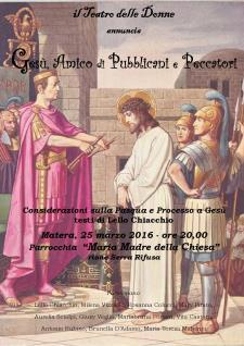 Gesù, amico di pubblicani e peccatori - 25 Marzo 2016 - Matera