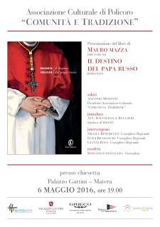 Il Destino del Papa Russo - Matera