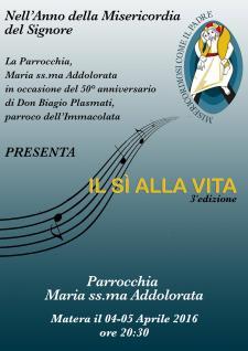 Il Si alla Vita - 3 Aprile 2016 - Matera