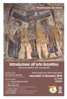 Introduzione all'arte bizantina - nozioni di estetica, stile e iconografia - Matera