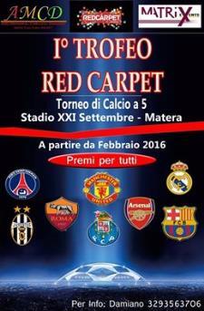 I° Torneo Red Carpet  - 3 Maggio 2016 - Matera