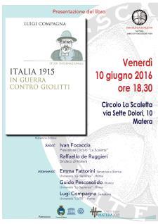Italia 1915. In guerra contro Giolitti - 10 Giugno 2016 - Matera
