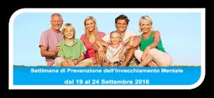 IX SETTIMANA DI PREVENZIONE DELL'INVECCHIAMENTO MENTALE - dal 19 al 24 settembre 2016 - Matera
