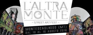 L' ALTRA MONTE - Street Art Fest - Matera