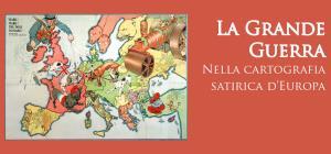 La Grande Guerra nella cartografia satirica europea - Matera