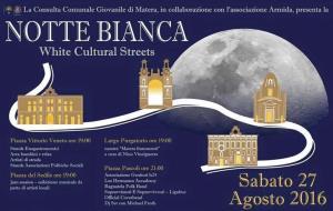 Notte bianca – white cultural streets - 27 agosto 2016 - Matera