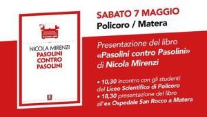 «Pasolini contro Pasolini» / Matera - 7 Maggio 2016 - Matera