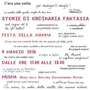 Storie di ordinaria fantasia - 10 Maggio 2016 - Matera