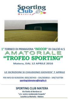 """TROFEO SPORTING - 1° Torneo """"AMATORIALE"""" di Primavera di Calcio a 5  - Matera"""
