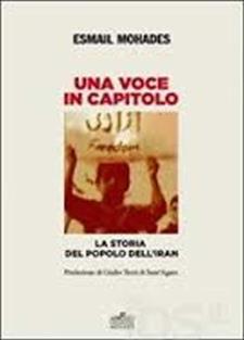 Una voce in capitolo. La storia del popolo dell'Iran dal 1890 al 2013 - Matera