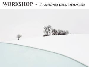 """Workshop di Fotografia """"L'Armonia dell'Immagine"""" - Matera"""