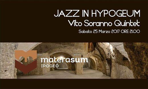 "Jazz in Hypogeum con il ""Vito Soranno Quintet"""