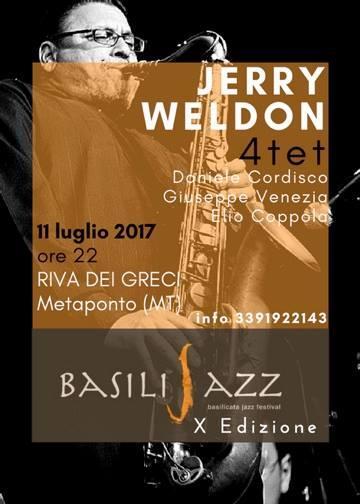 Jerry Weldon 4tet live at Basilijazz 2017  - 11 Luglio 2017