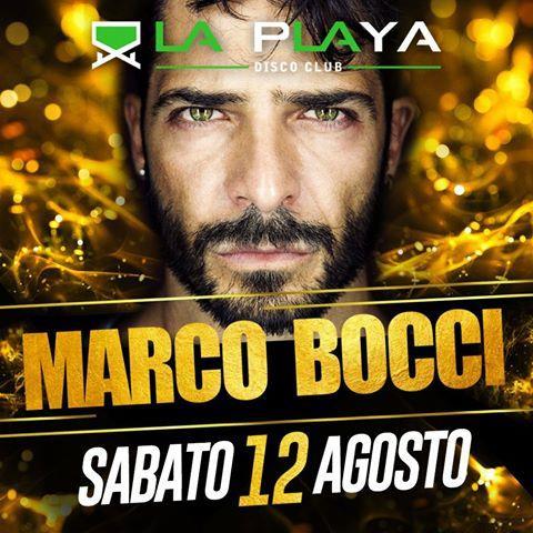 Marco Bocci a La Playa Disco Club - 12 Agosto 2017