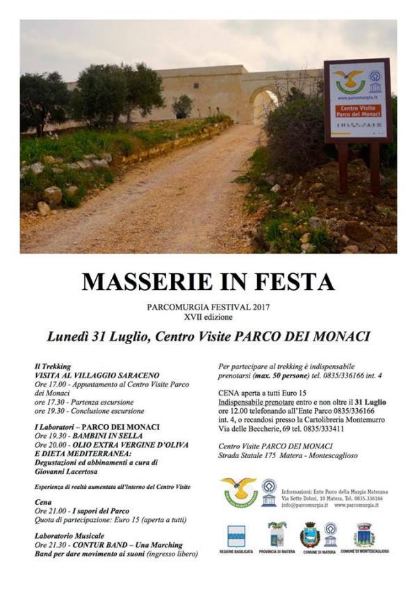 Masserie in Festa - Centro visite Parco dei Monaci  - 31 Luglio 2017