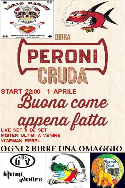 Peroni cruda party - 1 Aprile 2017