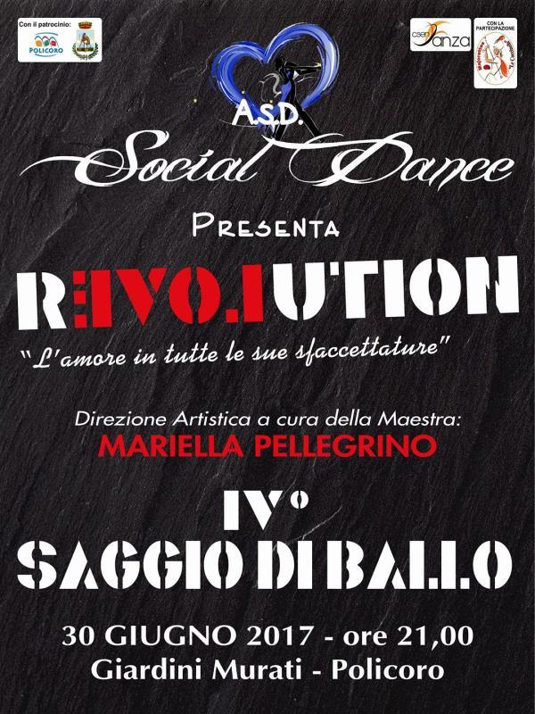 """Saggio di danza """"Revolution"""" - 30 Giugno 2017"""