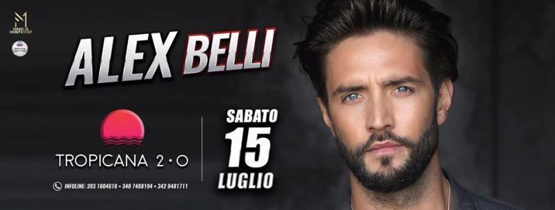 Special Guest: ALEX Belli